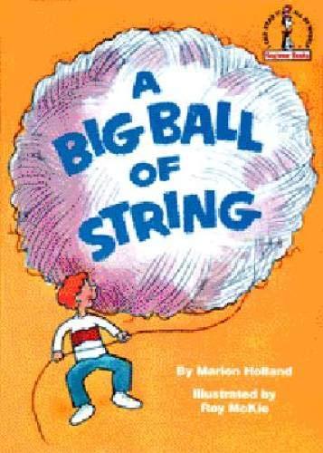 9780394800059: A Big Ball of String (Beginner Books)