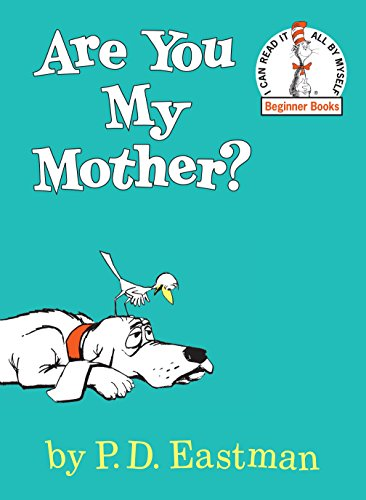Are You My Mother ? 9780394800189 This must-have classic about a baby bird in search of his mother is the perfect gift for Mother's Day! A baby bird goes in search of his