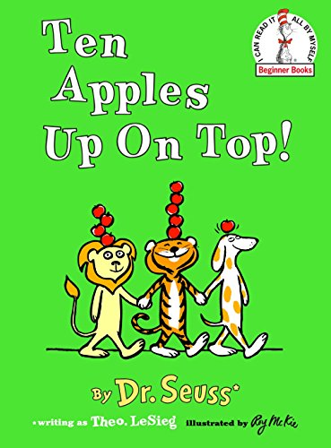 9780394800196: Ten Apples Up on Top! (I Can Read It All by Myself Beginner Books)