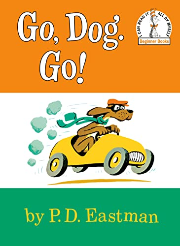 Go, Dog Go (I Can Read It: P.D. Eastman