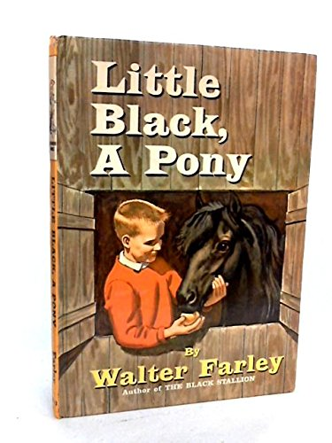 Little Black, A Pony: Walter Farley