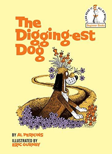 9780394800479: The Digging-Est Dog (Beginner Books(R))