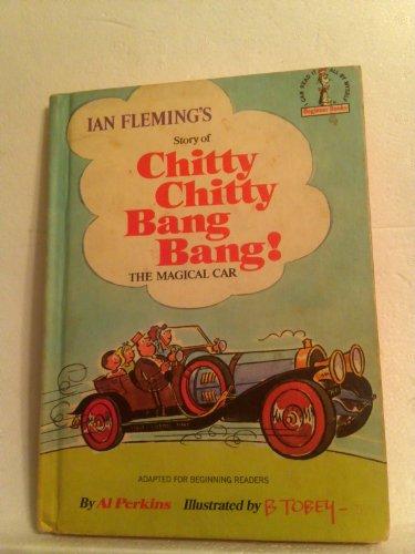 Ian Fleming's Story of Chitty Chitty Bang Bang! the ...