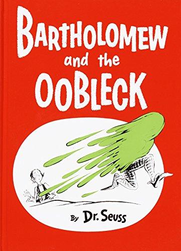 9780394800752: Bartholomew and the Oobleck