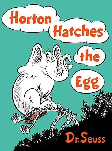HORTON HATCHES THE EGG: Dr. Seuss