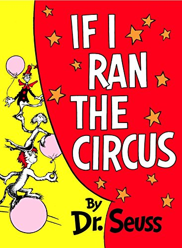 If I Ran the Circus: Dr Seuss, And