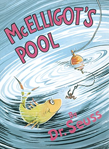 McElligot's Pool (Classic Seuss): Seuss, Dr.