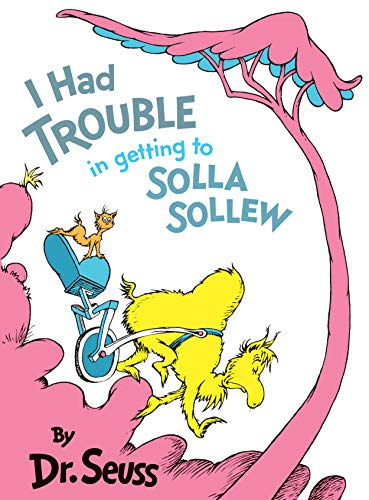 9780394800929: I Had Trouble in Getting to Solla Sollew: Reissue