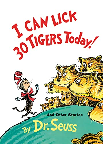 9780394800943: I Can Lick 30 Tigers Today! and Other Stories 50th Anniversary Edition (Classic Seuss)