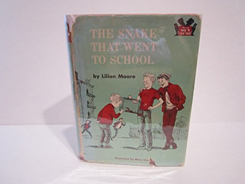 Snake That Went to School (0394801016) by Moore, Lilian