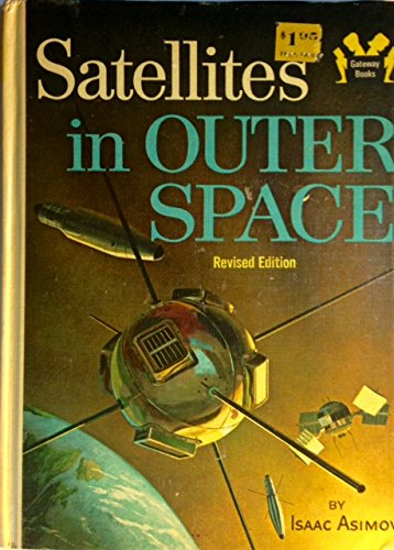 Satellites in outer space (Gateway books): Asimov, Isaac