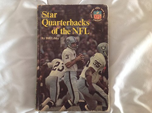 Star Quarterbacks of the NFL: Bill Libby