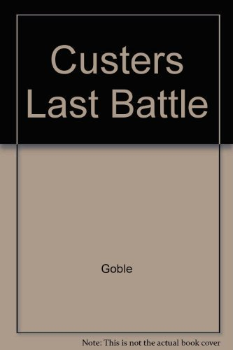 9780394801582: Custers Last Battle