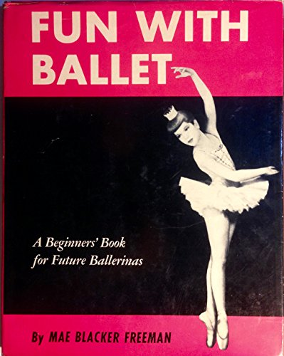9780394802763: Fun With Ballet