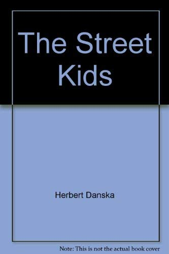 9780394804958: THE STREET KIDS : Mr Serendipity and a 86 year old friend found a way to bridge th e generation gap.
