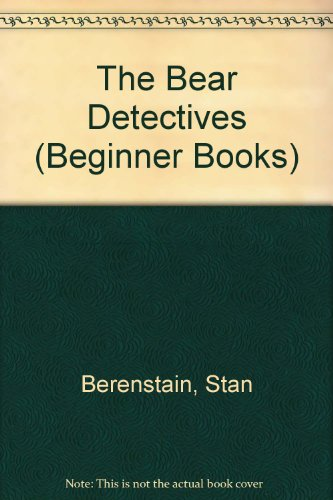 9780394804996: The Bear Detectives (Beginner Books)