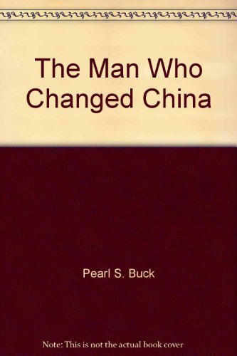 9780394805092: The Man Who Changed China: The Story of Sun Yat-sen (World Landmark Book, 9)