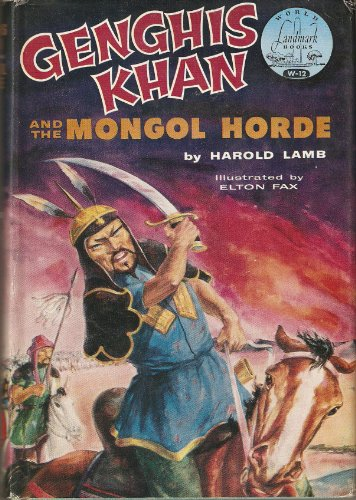 Genghis Khan and the Mongol horde;: Lamb, Harold