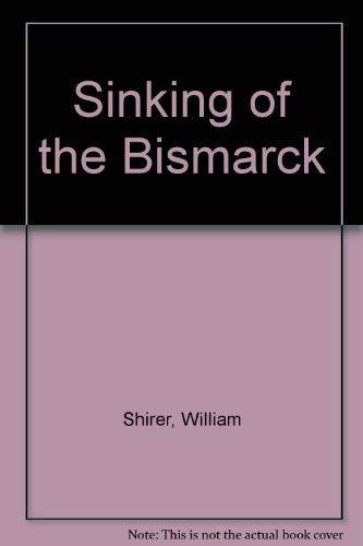 9780394805511: Sinking of the Bismarck