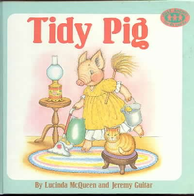 9780394805733: TIDY PIG (JUST RIGHT FOR 4'S AND 5'S)