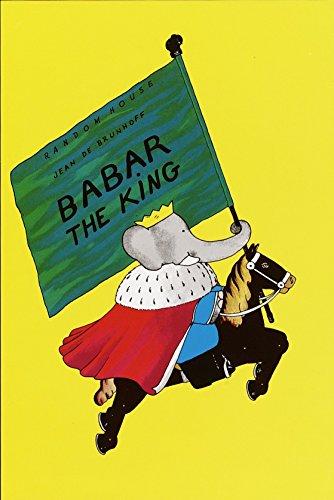 Babar the King (Babar Books (Random House)): Jean De Brunhoff