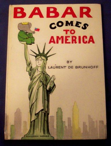 Babar Comes to America: De Brunhoff, Laurent