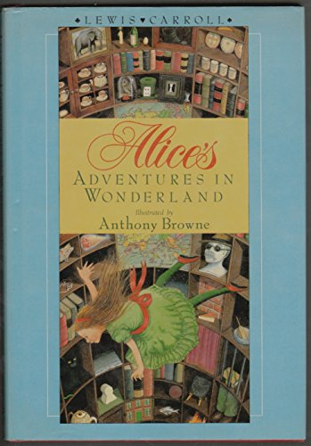 Alice's Adventures in Wonderland: Lewis Carroll