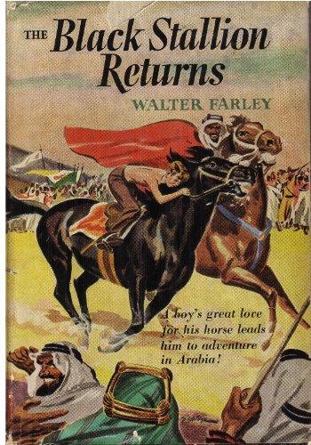 The Black Stallion Returns Walter Farley HB/DJ: Walter Farley