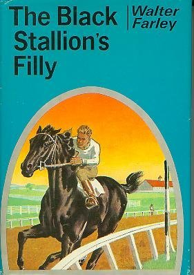 The Black Stallion's Filly: Walter Farley