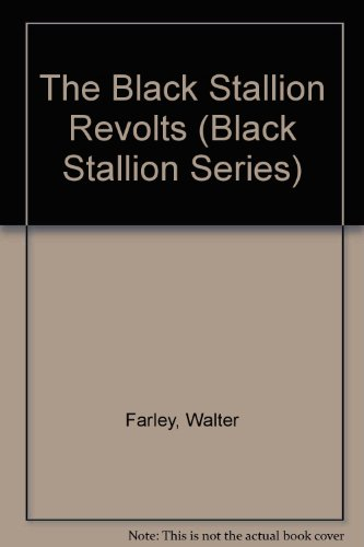 9780394806099: The Black Stallion Revolts