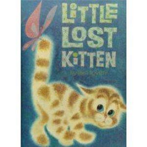 Little Lost Kitten: Lovett, Lois; (Pictures