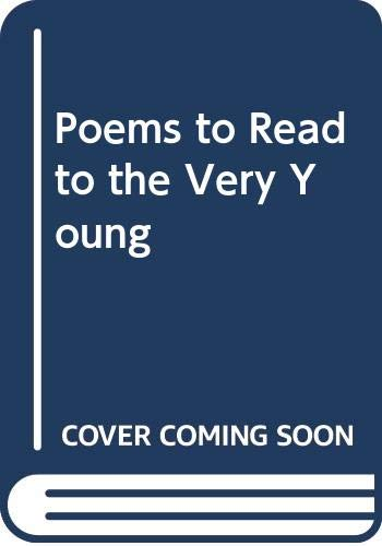 9780394806723: Poems to Read to the Very Young