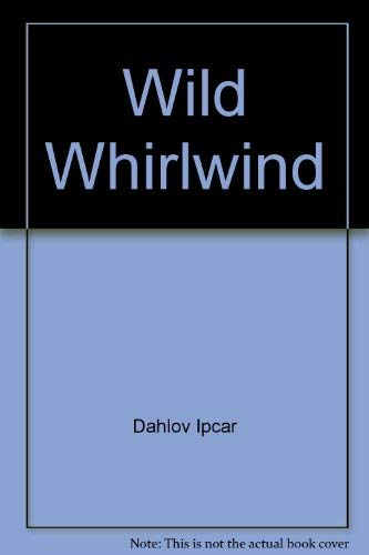 9780394807782: The Wild Whirlwind