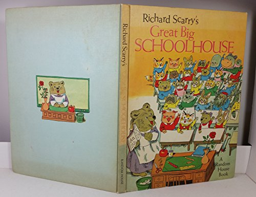 9780394808741: Richard Scarry's Great Big Schoolhouse,