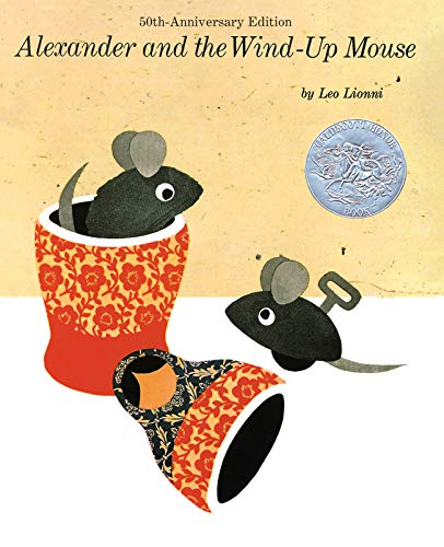 9780394809144: Alexander and the Wind-Up Mouse: (Reissue; Caldecott Honor Book)