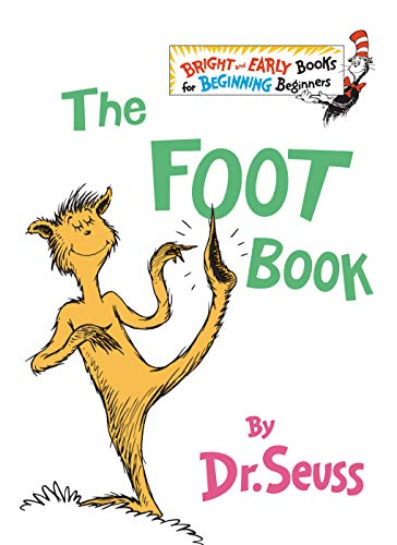 The Foot Book (The Bright and Early Books for Beginning Beginners) (0394809378) by Dr. Seuss