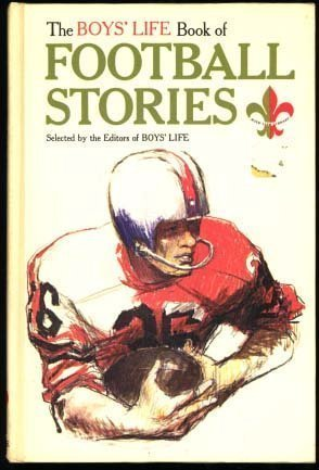 The Boys' Life Book of Football Stories: Boys' Life Magazine
