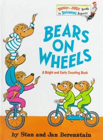 Bears on Wheels (Bright and Early Books): Berenstain, Stan & Jan