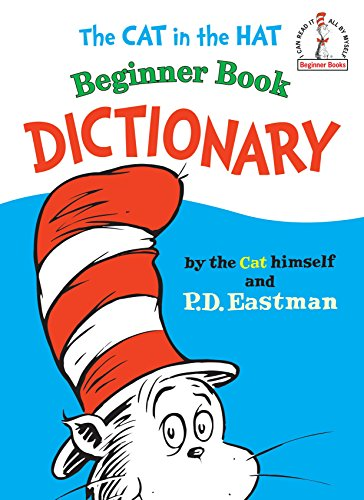 9780394810096: Cat in the Hat Beginner Book Dictionary (I Can Read It All by Myself Beginner Books)