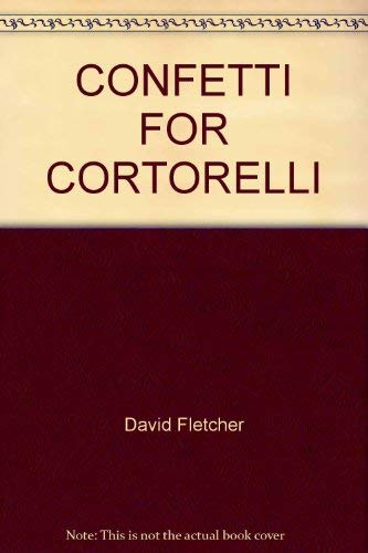 9780394810454: Confetti for Cortorelli: The Adventures of Angelo, a Boy of Sicily