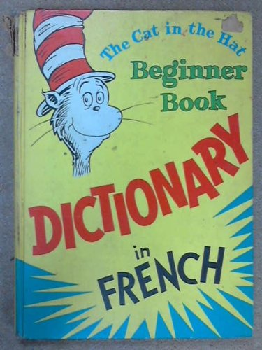 9780394810638: The Cat in the Hat Beginner Book: Dictionary in French