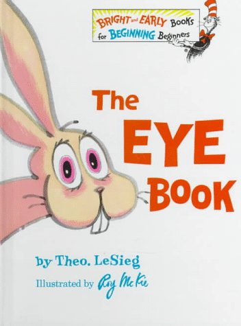 9780394810942: The Eye Book (Bright & Early Books for Beginning Beginners)