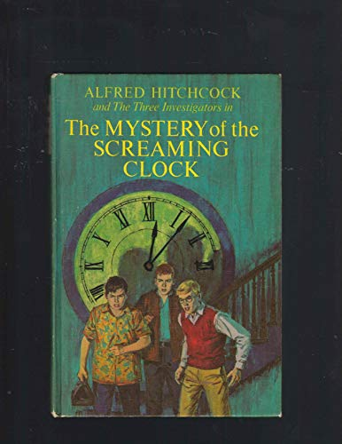 9780394812885: Alfred Hitchcock and The Three Investigators in the Mystery of the Screaming Clock
