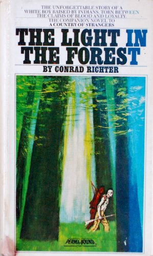 an analysis of the light in the forest by conrad richter
