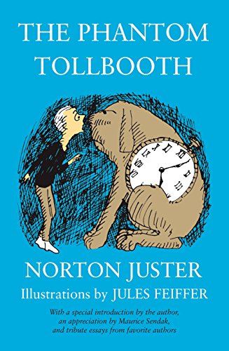 The Phantom Tollbooth Special 35th Anniversary Edition: Juster, Norton