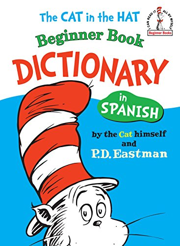 9780394815428: The Cat in the Hat Beginner Book Dictionary in Spanish: Spanish Only (I Can Read It All by Myself Beginner Books)
