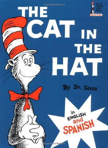 9780394816265: The cat in the hat / el gato ensombrerado (Beginner Series)