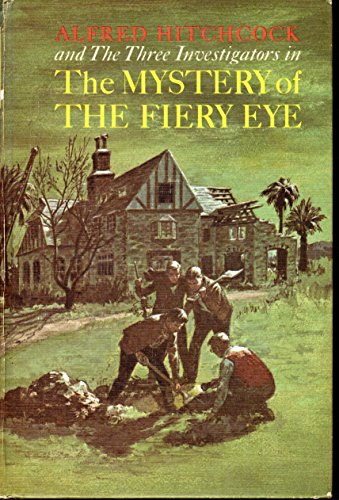 Alfred Hitchcock and The Three Investigators in The Mystery of the Fiery Eye (Number 7).: ARTHUR, ...