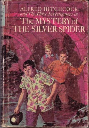 The Mystery of the Silver Spider (Three Investigators): Robert Arthur