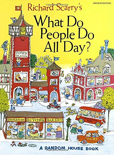 9780394818238: Richard Scarry's What Do People Do All Day